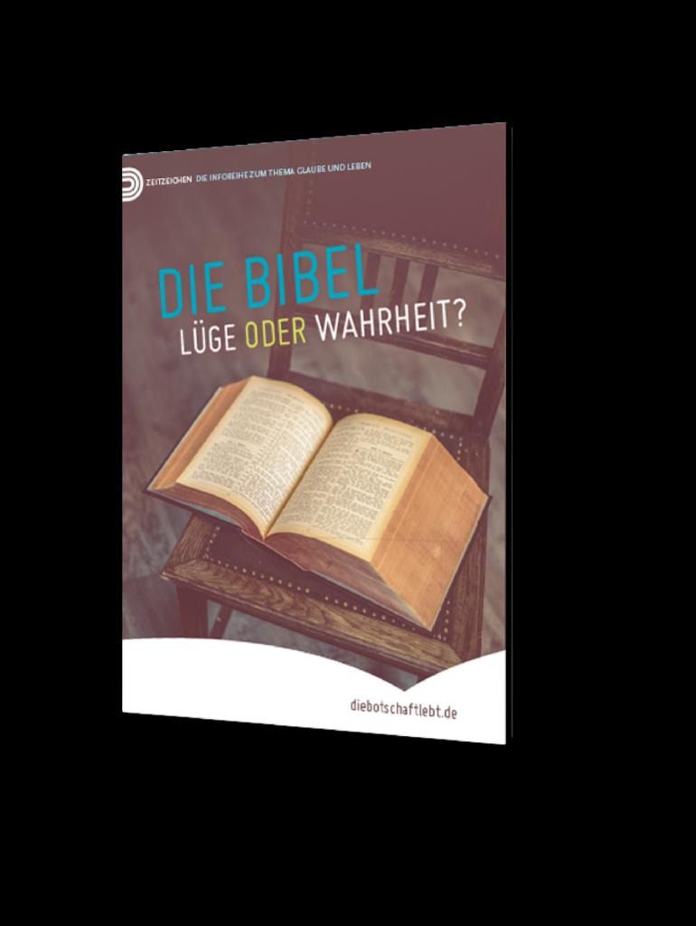 Die Bibel, Lüge oder Wahrheit?